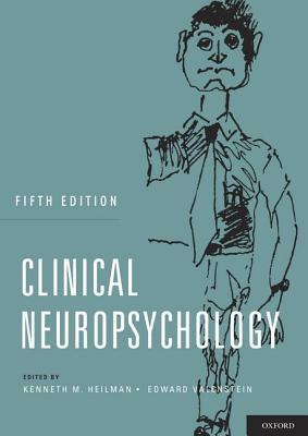 Clinical Neuropsychology By Heilman, Kenneth M./ Valenstein, Edward, M.D.