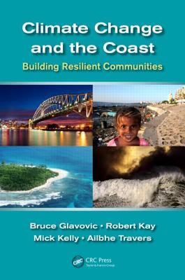 Climate Change and the Coast By Kay, Robert