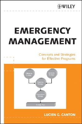 Emergency Management By Canton, Lucien G.