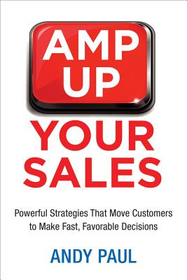 Amp Up Your Sales By Paul, Andy